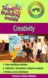 Olivier Rebiere Cristina Rebiere, - Team Building inside #6: creativity [eK�nyv: epub,  mobi]