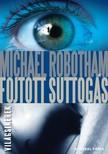 Michael Robotham - Fojtott suttog�s [eK�nyv: epub, mobi]