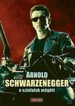 - Arnold Schwarzenegger - A sz�nfalak m�g�tt