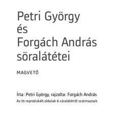 PETRI GY�RGY-FORG�CH ANDR�S - Petri Gy�rgy �s Forg�ch Andr�s s�ral�t�tei