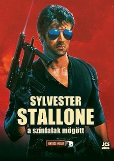 - Sylvester Stallone - A sz�nfalak m�g�tt