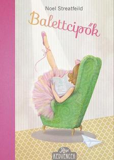 Noel Streatfeild - Balettcipők