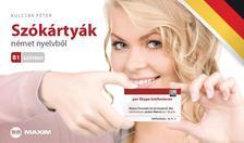 KULCSÁR PÉTER - Szókártyák német nyelvből B1 szinten - Újrakezdőknek és középhaladóknak