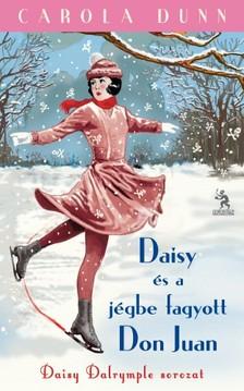 Carola Dunn - Daisy és a jégbe fagyott Don Juan [eKönyv: epub, mobi]