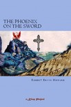 Howard Robert Ervin - The Phoenix on the Sword [eKönyv: epub,  mobi]