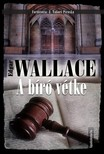 Edgar Wallace - A b�r� v�tke [eK�nyv: epub, mobi]