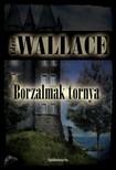 Edgar Wallace - Borzalmak tornya [eK�nyv: epub, mobi]