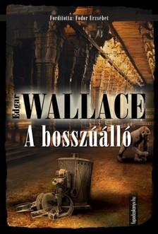 Edgar Wallace - Abosszúálló [eKönyv: epub, mobi]