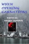 Hasan Tahsin H. - When Opening Carnations [eK�nyv: epub,  mobi]