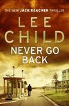 Lee Child - Never Go Back
