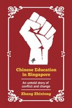 Zhixiong Zhang - Chinese Education in Singapore: An untold story of conflict and change [eK�nyv: epub,  mobi]