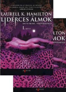 Hamilton, Laurell K. - LID�RCES �LMOK I-II. - ANITA BLAKE, V�MP�RVAD�SZ 12.