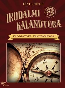 Gintli Tibor - Irodalmi kalandt�ra