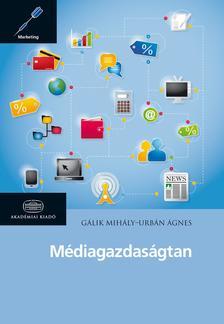 G�lik Mih�ly - Urb�n �gnes - M�diagazdas�gtan