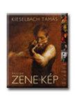 Kieselbach Tamás - MAGYAR ZENE ÉS KÉP - CD-VEL