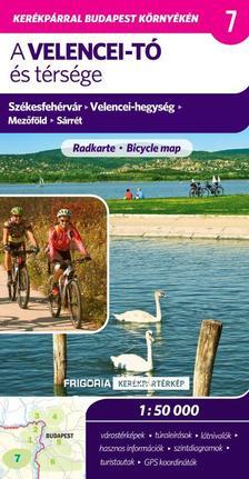 . - Velencei-tó és térsége kerékpáros térkép 2., aktualizált kiadás