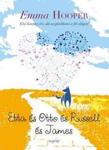 Emma Hooper - Etta és Otto és Russell és James [eKönyv: epub, mobi]