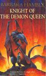 HAMBLY, BARBARA - Knight of the Demon Queen [antikvár]