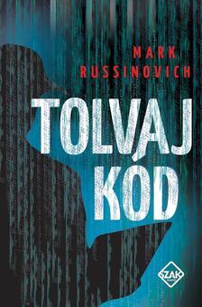 Mark Russinovich - Tolvaj k�d