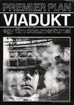 Fekete Ibolya (Szerk.) - Viadukt egy film dokumentumai [antikvár]