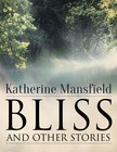 Katherine Mansfield - Bliss,  and Other Stories [eK�nyv: epub,  mobi]