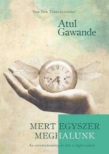 Atul Gawande - Mert egyszer meghalunk [eK�nyv: epub, mobi]