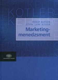Kotler-Keller - Marketingmenedzsment - az angol 14. kiad�s magyar ford�t�sa