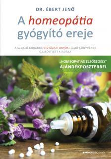 Dr. Ébert Jenő - A homeopátia gyógyító ereje - Ajándék poszterrel