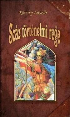K�v�ry L�szl� - Sz�z t�rt�nelmi rege