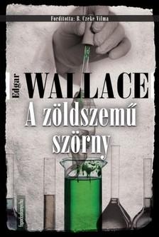 Edgar Wallace - A z�ldszem� sz�rny [eK�nyv: epub, mobi]
