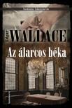 Edgar Wallace - Az �larcos b�ka [eK�nyv: epub, mobi]