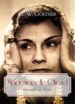 C. W. Gortner - Mademoiselle Chanel [eK�nyv: epub,  mobi]