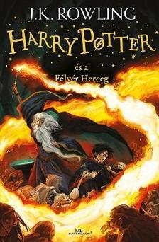 J. K. Rowling - Harry Potter �s a F�lv�r Herceg