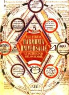 Buji Ferenc - Harmonia universalis - az asztrol�gia bels� rendje