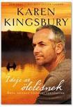 Karen Kingsbury - Ideje az �lel�snek