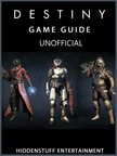 Entertainment HiddenStuff - Destiny Game Guide Unofficial [eKönyv: epub,  mobi]