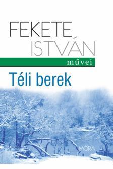 Fekete Istv�n - T�li berek (8.kiad�s)
