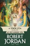 Robert Jordan - A tőrök útja - II. kötet