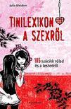 WEIDNER, JULIA - Tinilexikon a szexr�l - 185 sz�cikk r�lad �s a testedr�l