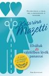 Katarina Mazetti - Elv�ltak �s v�l�f�lben l�v�k panaszai [eK�nyv: epub, mobi]
