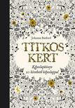 Johanna Basford - TITKOS KERT - k�peslapk�nyv
