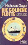 Gage, Nicholas - Die Goldene Flotte [antikvár]