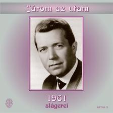 - J�rom az utam - 1961 sl�gerei CD