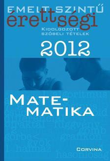 - Emelt szintű érettségi 2012 - Matematika