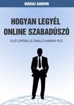 Andor N�rai - Hogyan legy�l online szabad�sz� [eK�nyv: epub,  mobi]