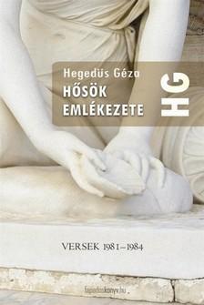Hegedüs Géza - Hősök emlékezete [eKönyv: epub, mobi]