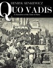 Henryk Sienkiewicz - Quo Vadis: A Narrative of the Time of Nero [eK�nyv: epub,  mobi]