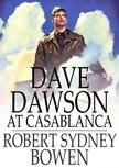 Bowen Robert Sydney - Dave Dawson at Casablanca [eKönyv: epub,  mobi]