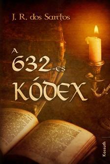 J. R. Dos Santos - A 632-es kódex