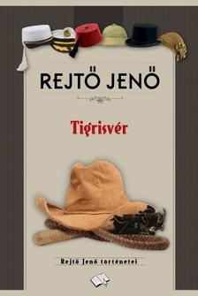 REJTŐ JENŐ - Tigrisvér [eKönyv: epub, mobi]